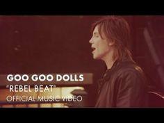 "Goo Goo Dolls - ""Rebel Beat"" [Official Music Video] - YouTube #Magnetic #googoodolls"
