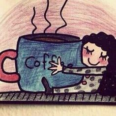 I love to cuddle with my coffee, the bigger the coffee the more there is to snuggle with....