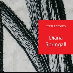 Join us for a fascinating interview with the great British artist-embroiderer Diana Springall.