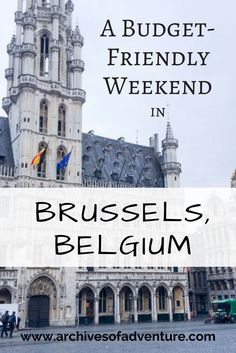 After my trip to Brussels, I have found a great way to see a TON of the city while keeping my spending to a minimum. Here is my budget friendly guide to a weekend in Brussels.: