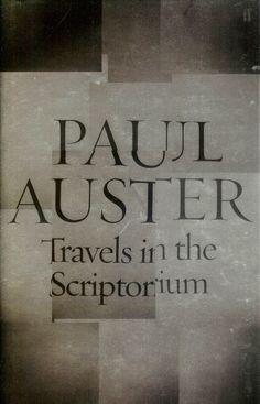 Travels In The Scriptorium (by Paul Auster)