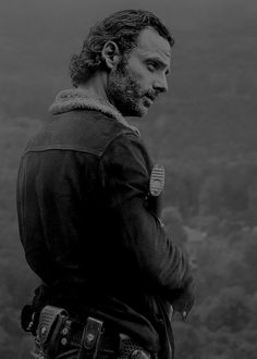'We do what we need to do and then, we get to live.' Rick Grimes