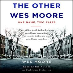 The Other Wes Moore: One Name, Two Fates (Unabridged) - Wes...: The Other Wes Moore: One Name, Two Fates (Unabridged)… #BiographyampMemoir