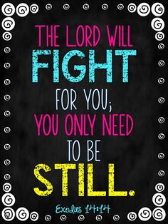 """remember what Jesus said """"Peace, be still"""""""