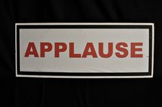 Applause Sign to hire from Tiggs Props AN19. Annie