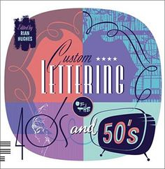 Custom Lettering of the 40s & 50s