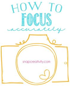 How to Focus Accurately- this guide is so helpful! Made me fall in love with my 50mm lens!