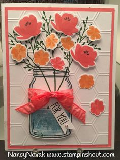 "Jar of Love is a stamp of the times since Mason Jars are the ""in thing""  My card today u ses the mason jar as a vase for some pretty flowers..."