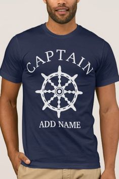 Boat Captain (Personalize Captain's Name) T-Shirt - #captain #boating #yachting #sailor #tshirt