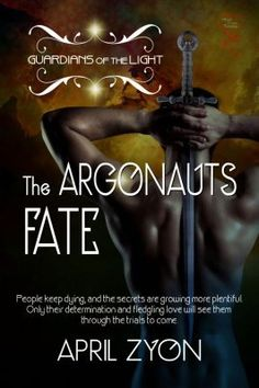Tease Me, Please Me: The Argonauts Fate, Guardians of the Light 3 by Ap...