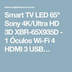 """Smart TV LED 65"""" Sony 4K/Ultra HD 3D XBR-65X935D - 1 Óculos Wi-Fi 4 HDMI 3 USB…"""