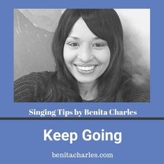 Singing Tips By Benita Charles: Keep Going. No matter what you're going through, just know that you are preparing for your season of reaping. Continue to sow the seeds: keep working, creating learning, executing and growing. You are so close to your breakthrough! You are not alone in this. These are things I have to tell myself. We're in this thing together! #success #motivation #keepgoing #breakthrough #strongtogether #artistdevelopment #benitacharlesmusic