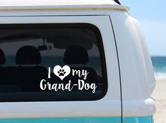 I Love My Grand Dog Vinyl Decal Sticker  Laptop Sticker  Car