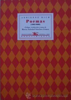 Su obra poética ha inspirado la lucha de feministas de todo el mundo: Poemas (1963-2000) de Adrienne Rich