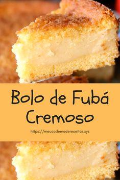 Bolo de Fubá Cremoso - Receita no link Easy Smoothie Recipes, Easy Smoothies, Good Healthy Recipes, Snack Recipes, Dessert Recipes, Cooking Recipes, Cake Recipes, Desserts, Coconut Recipes