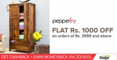 Pepperfry : Flat Rs. 1000 off on Rs. 3499 & above. Applicable only on Furniture Category. Buy via Zoogol & Get Cashback + Moneyback on your purchase