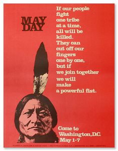 Poster advertising for a May Day demonstration in Washington, D. Features an image of Sitting Bull. Poster from Image ID: 54107 Sitting Bull, Political Posters, May Days, Civil Disobedience, Interactive Art, Alternate History, Vietnam War, Historical Society, Native American Art