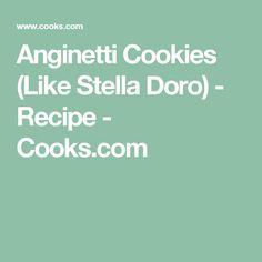 Anginetti Cookies (Like Stella Doro) - Recipe - Cooks.com