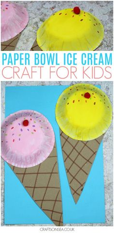 Need some fun summer crafts for kids? This sweet paper bowl ice cream craft for kids is easy to make and looks super cool - how will your kids decorate theirs?! #kidscrafts #kidsactivities #preschool #summercamp