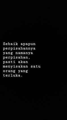 Perpisahan Drama Quotes, Mood Quotes, Life Quotes, Muslim Quotes, Islamic Quotes, Wattpad Quotes, Quotes Galau, Broken Quotes, Quotes Indonesia