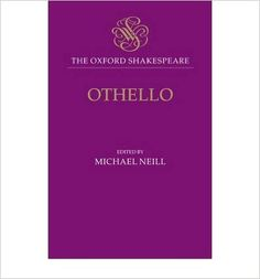 Othello, the moor of Venice / edited by Michael Neill