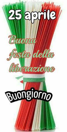 Italian Memes, April 25, Good Morning, Anime, Cards, Genere, Interior Design, Pretty Quotes, Good Morning Greetings