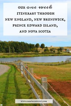 our one week itinerary through New England, New Brunswick, Prince Edward Island, and Nova Scotia Canada Travel, Travel Usa, Travel Pics, Travel Stuff, East Coast Road Trip, New England Travel, Prince Edward Island, New Brunswick, Nova Scotia