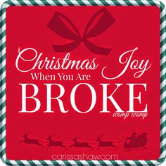 Christmas Joy When You're Broke | How do those of us without a money tree enjoy a fun and memorable holiday season?