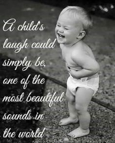 Laughter is the best medicine. This is why I give out GOLD STARS, SILVER STARS, and BRONZE STARS to my FB friends for the and belly laugh of each day. There is always laughter and joy to be found in life. Though sometimes one must seek it. Happy Kids Quotes, Quotes For Kids, Great Quotes, Inspirational Quotes, Quotes Children, Motivational Quotes, Steve Jobs, Hernia Umbilical, Kids Laughing