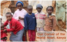 Kids Share their Corner of the World: Learn about Kenya from @Becky Hui Chan (kidworldcitizen.org)