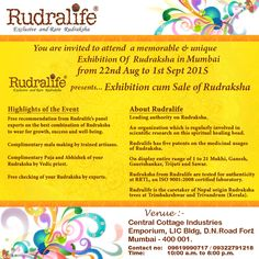 #Rudralife : Invited you to attend a memorable & unique Exhibition cum sale of Rudraksha in Mumbai from 22nd Aug to 1st Sept 2015