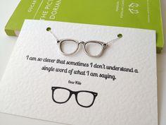 Oscar Wilde Geek Glasses Necklace, Nerd, Quote, Book Lover, Geeky Gift by LiteraryEmporium on Etsy https://www.etsy.com/listing/113303959/oscar-wilde-geek-glasses-necklace-nerd