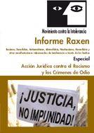 INFORME RAXEN: RACISMO, XENOFOBIA E INTOLERANCIA EN ESPAÑA A TRAVÉS DE LOS HECHOS