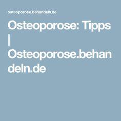 Osteoporose: Tipps | Osteoporose.behandeln.de