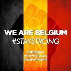 #IamBelgium #belgium_unite #prayforbelgium #prayforthe world #staystrong