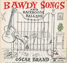 Bawdy Songs and Backroom Ballads