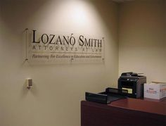 Wonderful Law Office Reception Sign