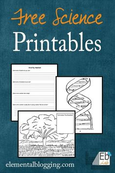 FREE Science Printables from Elemental Blogging!