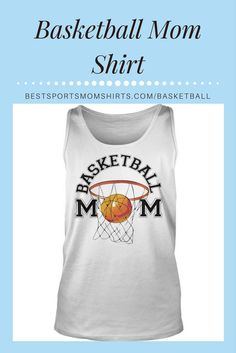 {ad} Love this basketball mom tank shirt!