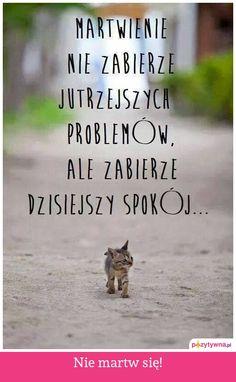 Nie martw się! :