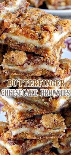 16 Different Butterfinger Dessert Recipes Butter Finger Dessert, Finger Desserts, Cookie Desserts, Easy Desserts, Delicious Desserts, Yummy Food, Cheesecake Deserts, Butterfinger Cheesecake, Cheesecake Brownies
