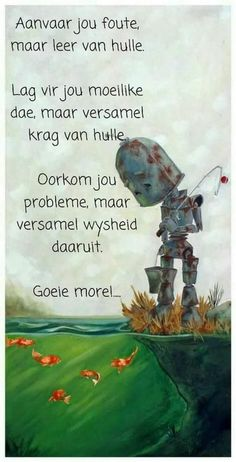 Good Morning Greetings, Good Morning Good Night, Good Morning Wishes, Good Morning Inspirational Quotes, Good Morning Quotes, Afrikaanse Quotes, Goeie More, Special Quotes, Happy B Day