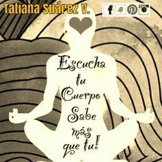 #EscuchaTuCuerpo #TuCuerpoHabla #Armonía #Bienestar #AquíyAhora #PoderPersonal #Alegría #Amor  #Reiki #Consciencia #Medellín #Ekánta #Espiritualidad #TatianaSuárezV