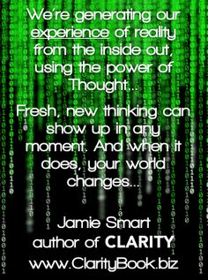 Clarity: The Art of Sustainable Change (by Jamie Smart) ♯Clarity ♯InnateThinking