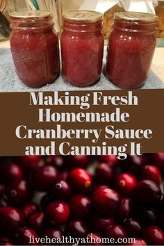 Making Fresh Homemade Cranberry Sauce and Canning It - Healthy at Home - - With this recipe, making fresh homemade cranberry sauce and canning it will be a breeze for your holiday meals this year! Cranberry Relish, Canning Cranberry Sauce, Cranberry Sauce Meatballs, Spicy Cranberry Sauce, Fresh Cranberry Recipes, Sugar Free Cranberry Sauce, Cranberry Chicken, Grand Marnier, Food Network