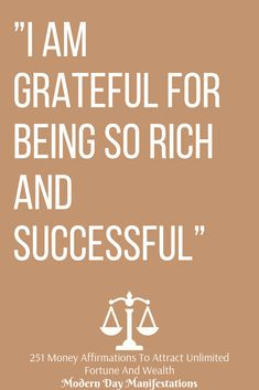 I am grateful for being so rich and successful Wealth Affirmations, Morning Affirmations, Positive Affirmations, Positive Vibes, Positive Quotes, Empowerment Quotes, Law Of Attraction Quotes, Self Motivation, Affirmation Quotes