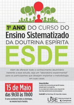 USE Campinas Convida para o Curso do ESDE - Campinas - SP - http://www.agendaespiritabrasil.com.br/2016/05/13/use-campinas-convida-para-o-curso-do-esde-campinas-sp/