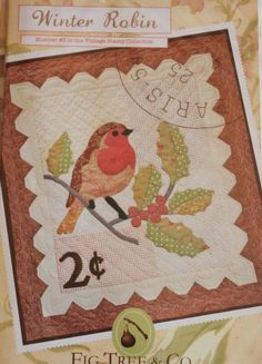 winter Robin  Wall hanging Quilt Pattern Vintage Stamp Collection Number 3 Fig Tree and Co. $9.00, via Etsy.