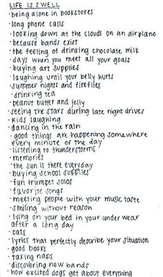 Well life is good because God is good, but I adore this list.