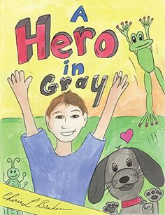 Kids can be Little Heroes When Fighting Cancer, Reveals Popular Children's Illustrated Story, 'A Hero in Gray'